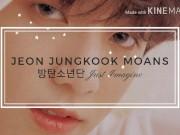Jungkook BTS moans (HOT)